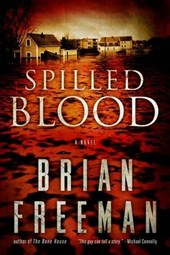 Spilled Blood | Brian Freeman |