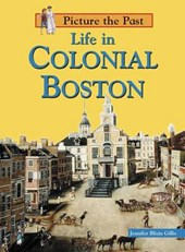 Life in Colonial Boston