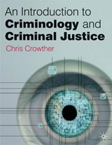 An Introduction to Criminology and Criminal Justice | Chris Crowther-Dowey |