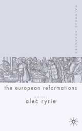 Palgrave Advances in the European Reformations | A. Ryrie |