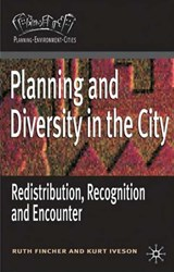 Planning and Diversity in the City | Ruth Fincher |