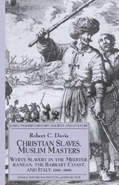 Christian Slaves, Muslim Masters