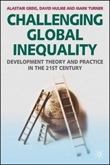 Challenging Global Inequality | Alastair Greig & David Hulme & Mark Turner |