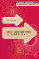 Social Work Research For Social Justice | Beth Humphries |