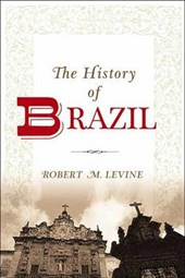 The History of Brazil | Robert M. Levine |
