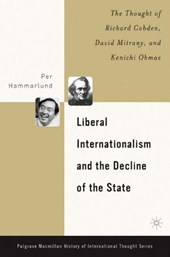Liberal Internationalism And The Decline Of The State