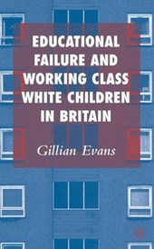 Educational Failure and Working Class White
