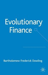 Evolutionary Finance | Bartholomew Dowling |