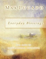 Everyday Blessings | Max Lucado |