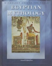 Egyptian Mythology | Janell Broyles |