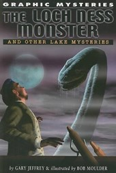 The Loch Ness Monster and Other Lake Monsters