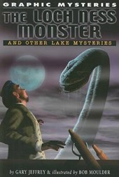 The Loch Ness Monster and Other Lake Monsters | Gary Jeffrey |