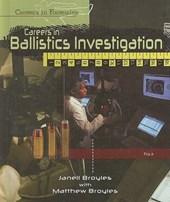 Careers in Ballistics Investigation