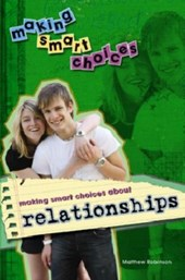 Making Smart Choices about Relationships