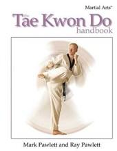 The Tae Kwon Do Handbook