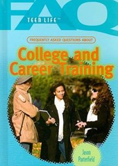 Frequently Asked Questions about College and Career Training