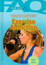Frequently Asked Questions About Exercise Addiction | Edward Willett |