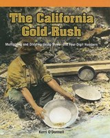 The California Gold Rush | Kerri O'donnell |