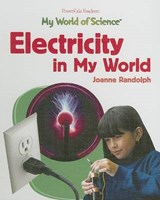 Electricity in My World | Joanne Randolph |