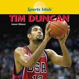 Tim Duncan | Jason Glaser |