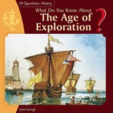 What Do You Know about the Age of Exploration? | Lynn George |
