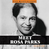 Meet Rosa Parks | Melody S. Mis |