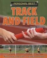 Track and Field | Clive Gifford |