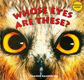 Whose Eyes Are These? | Joanne Randolph |