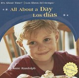 All About A Day/Los Dias | Joanne Randolph |