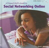 A Smart Kids Guide to Social Networking Online