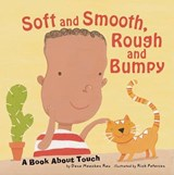 Soft And Smooth, Rough And Bumpy | Rau, Dana Meachen ; Peterson, Rick |