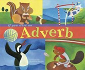 If You Were an Adverb | Michael Dahl |