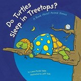 Do Turtles Sleep in Treetops? | Laura Purdie Salas |