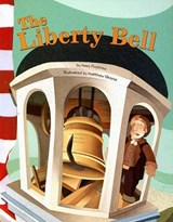 The Liberty Bell | Mary Firestone |