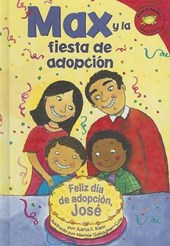 Max Y La Fiesta De Adopcion/ Max and the Adoption Day Party