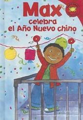 Max Celebra El Ano Nuevo Chino/ Max Celebrates Chinese New Year