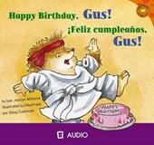 Happy Birthday, Gus!/Feliz Cumpleanos, Gus!