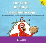 The Litte Red Hen / La Gallinita Roja | Christianne C Jones |