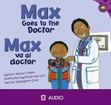 Max Goes to the Doctor/Max Va Al Doctor | Adria F Klein |
