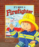 If I Were a Firefighter | Thomas Kingsley Troupe |