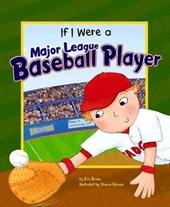 If I Were a Major-League Baseball Player
