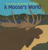A Moose's World