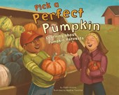 Pick a Perfect Pumpkin | Robin Koontz |