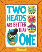 Two Heads Are Better Than One | Michael Dahl |