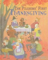 The Pilgrims' First Thanksgiving | Jessica Gunderson |