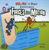 DO-4U the Robot Experiences Forces and Motion | Mark Weakland |