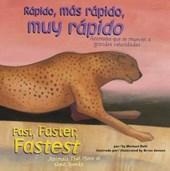 Rapido, mas rapido, muy rapido / Fast, Faster, Fastest