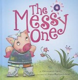 The Messy One | Christianne C. Jones |
