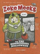 Zeke Meeks Vs. the Horrendous Halloween | D. L. Green |