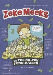 Zeke Meeks vs. The No-Fun Fund-Raiser